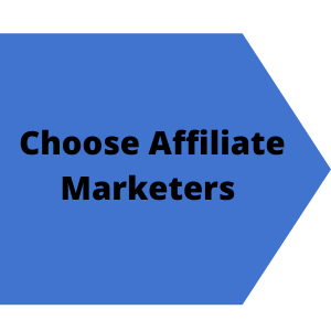 choose Affiliate Marketers